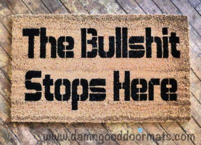 bullshit-stops-here-funny-rude-doormat-im_0